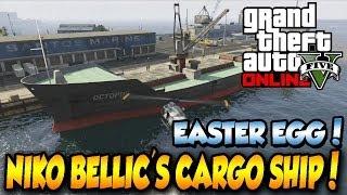 GTA 5 ONLINE EASTER EGG! NIKO BELLICS CARGO SHIP!!