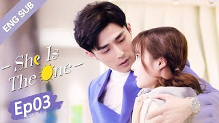 [ENG SUB] She is the One 03 (Tim Pei, Li Nuo) Fake marriage but met the true love?! | 全世界都不如你