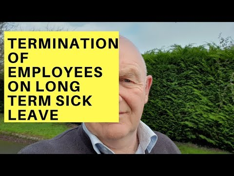 Termination of Employees on Long Term Sick Leave-Key Considerations