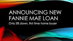 Fannie Mae (FNMA) 3% Down Payment for Home Buyers