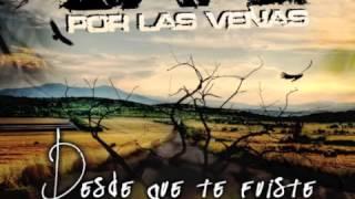 Café Por Las Venas • Desde Que Te Fuiste • Feat-Willy Rodriguez de Cultura Profetica.