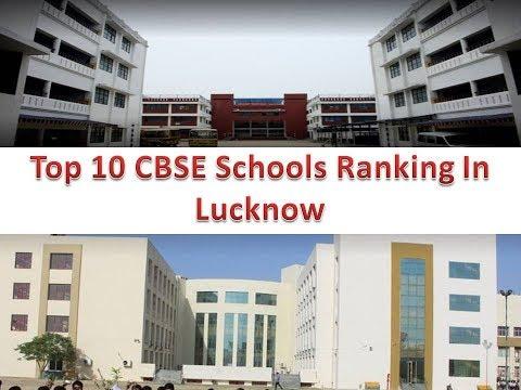Top 10 CBSE Schools Ranking In Lucknow
