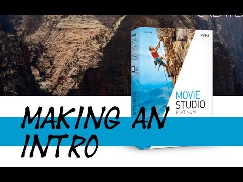 Making an Intro with Movie Studio 14 Platinum