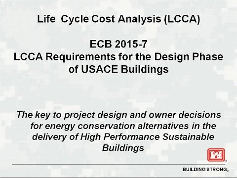 Life Cycle Cost Analysis (LCCA) per ECB 2015-7