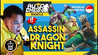RANK GAMEPLAY - BUILD 6 DRUID ASSASSIN + DRAGON KNIGHT | Auto Chess Mobile Indonesia #52