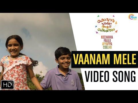 Kochavva Paulo Ayyappa Coelho | Vaanam Mele Song Video | Kunchacko Boban | Official