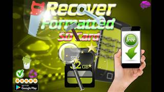 Recover Formatted SD Card ( How to recovery all my files photo and video on my formatted SD Card )