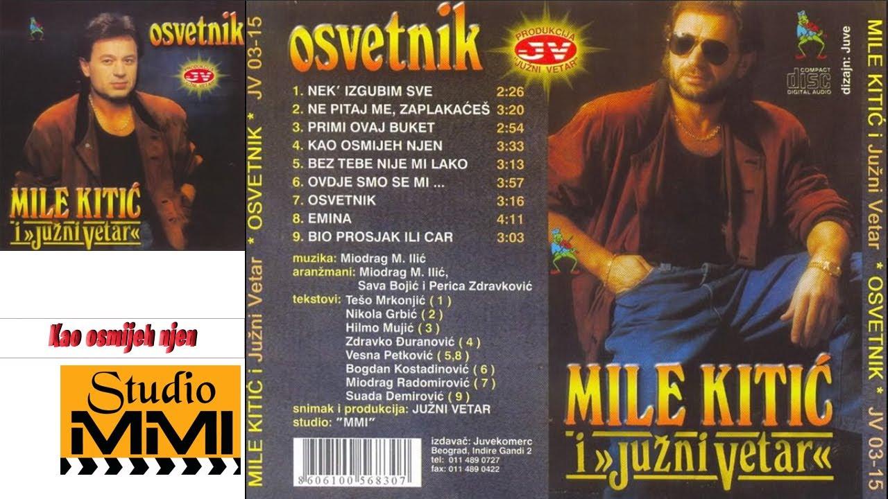 Download MIle Kitic i Juzni Vetar - Kao osmijeh njen