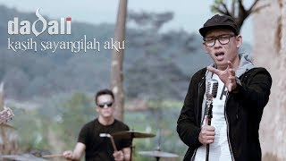 Video Dadali - Kasih Sayangilah Aku (Official Video) download MP3, 3GP, MP4, WEBM, AVI, FLV Oktober 2018
