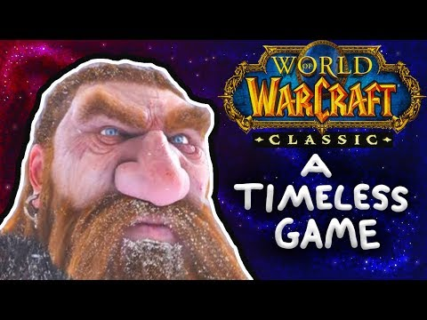 Why Classic WoW Is Timeless + Thoughts On Changes