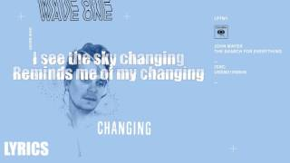 John Mayer - Changing Lyrics