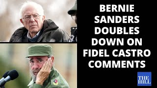 CAMPAIGN 2020: Bernie Sanders defends Fidel Castro comments in wake of backlash from some Democrats