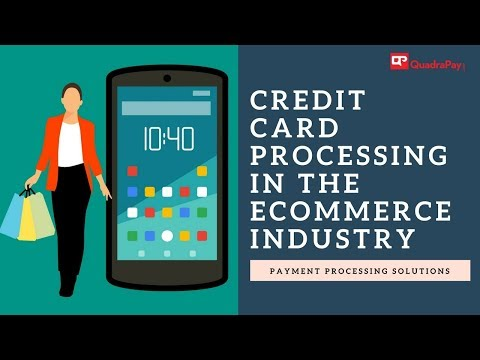 Credit card processing in the ecommerce industry