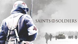 Full Movie: Saints and Soldiers