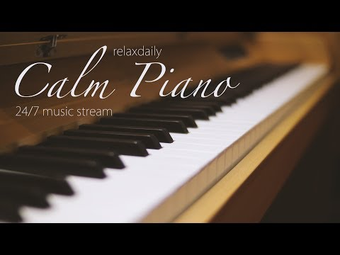 Calm Piano  247: study  focus think meditation relaxing