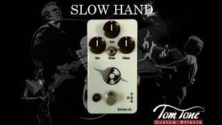 Review Tom Tone Slow Hand Presented by Duca Belintani