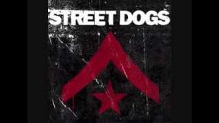 Street Dogs - The Shape Of Other Men