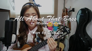 Скачать All About That Bass By Meghan Trainor Cover By DayLia Chords Lyrics