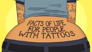 Facts Of Life For People With Tattoos