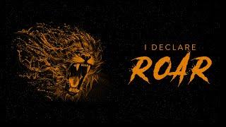 I Declare Roar: The Prophets