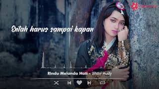 Gambar cover Jihan Audy - Rindu Melanda Hati (Official Lyric Video)