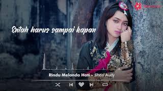 Download Jihan Audy - Rindu Melanda Hati (Official Lyric Video)