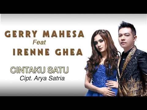 Cintaku Satu - Gerry Mahesa Feat Irenne Ghea - Aurora [Official]
