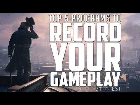 TOP 5 BEST GAME RECORDING SOFTWARE for PC 2016/2017 – Everything You Need To Know