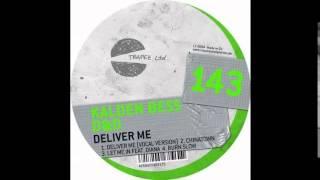 Kalden Bess - Deliver Me (Original Mix) [Trapez]