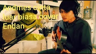 Download lagu Andmesh cinta luar biasa cover Endan MP3
