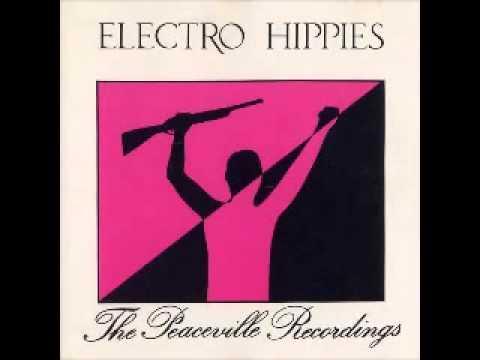 ELECTRO HIPPIES - The Peaceville Recordings Full Album (1989)