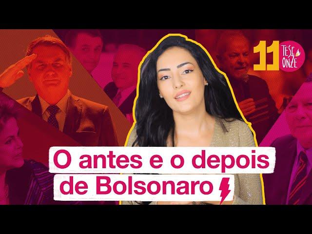 Antes e depois do Bolsonaro | 093