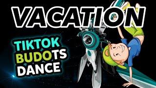 New Budots Dance 2021 | Vacation ( KRZ Remix )