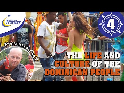 The Life and Culture of the Dominican Republic People - Nort