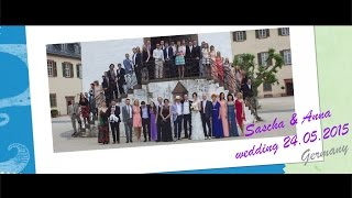 24.05.2015 – Sascha & Anna Wedding (Germany)