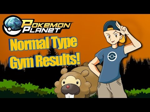 Pokemon Planet - Normal Type Gym Results!