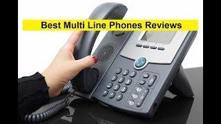 Top 3 Best Multi Line Phones Reviews in 2019