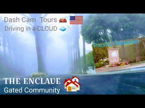 dash-cam-tours--pacific-palisades,-california-usa-⛵-the-enclave,-fancy-gated-community-🏘
