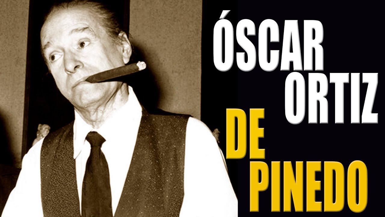 La inolvidable figura de Óscar Ortiz de Pinedo || Crónicas de Paco Macías