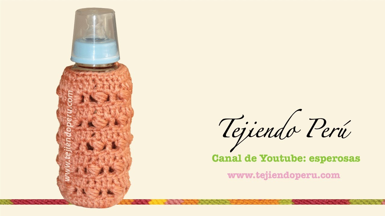 Cubre biberón tejido en crochet - YouTube
