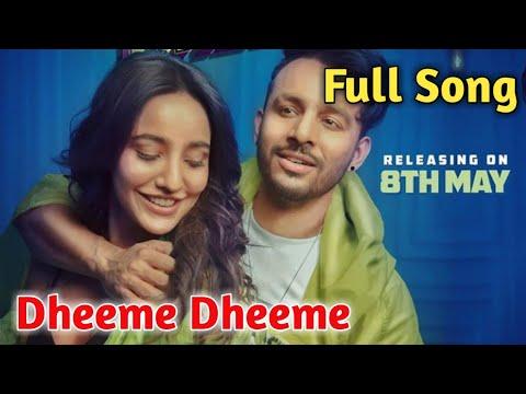 full-song|dheeme-dheeme|tony-kakkar|dheeme-dheeme-full-song|
