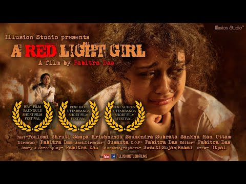 A RED LIGHT GIRL | Award Winning | Bangla Short Film | New | Illusion Studio | 2018