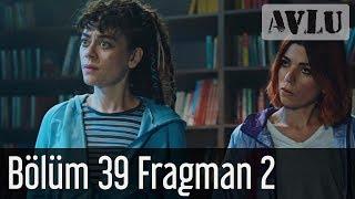 Avlu 39 Bölüm 2 Fragman