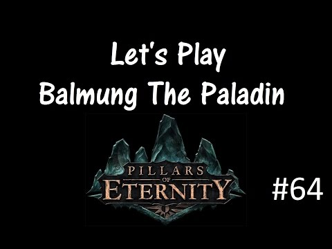 Let's Play Pillars of Eternity Part 64 [Pearlwood Bluff]