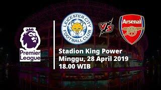 Jadwal Pertandingan Pekan ke-36 Liga Inggris, Leicester Berhadapan dengan Arsenal, Minggu (28/4)