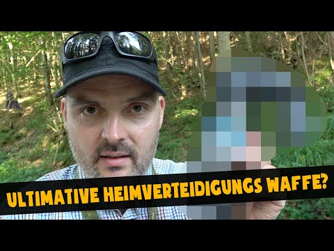 Die ultimative Heimverteidigungs Waffe? | Home Defense