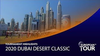 Extended tournament highlights | 2020 Dubai Desert Classic