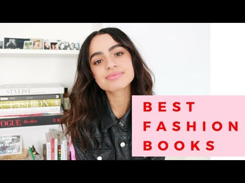 TOP BOOKS TO LEARN ABOUT FASHION | Fashion Resources