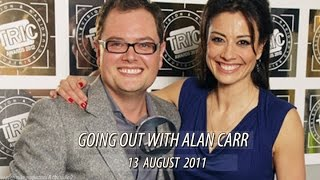 Going Out with Alan Carr & Melanie Sykes (13 August 2011)