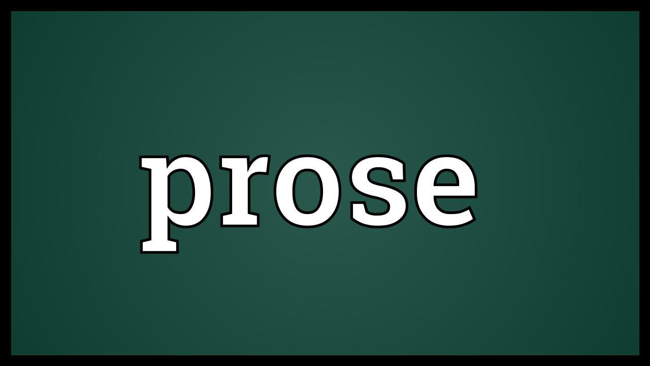 What does Prose mean?